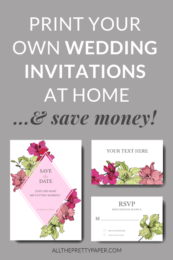 How to print your own wedding invitations at home