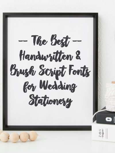 11 Fabulous Brush Script Fonts for Wedding Stationery