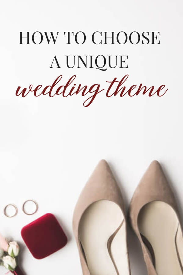 How to choose a unique wedding theme